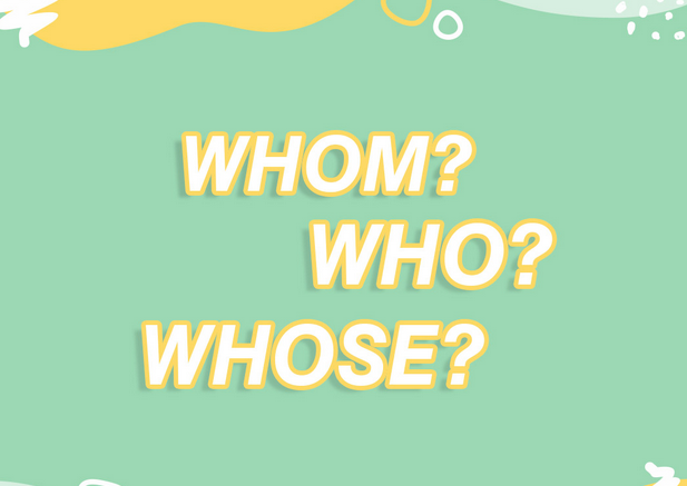 who-whom-dan-whose